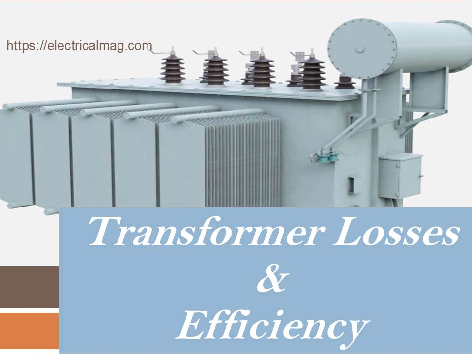Efficiency of Transformer & Losses