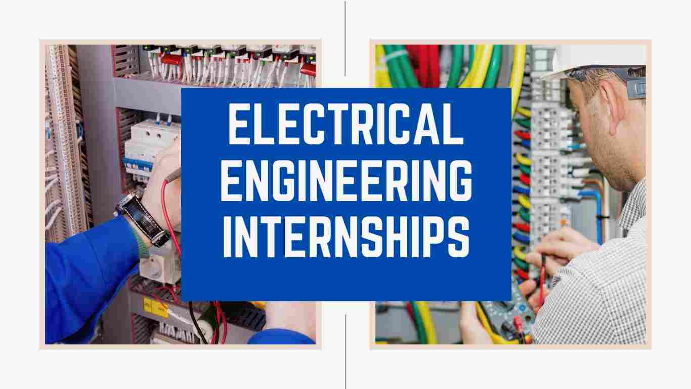 Electrical Engineering Internships