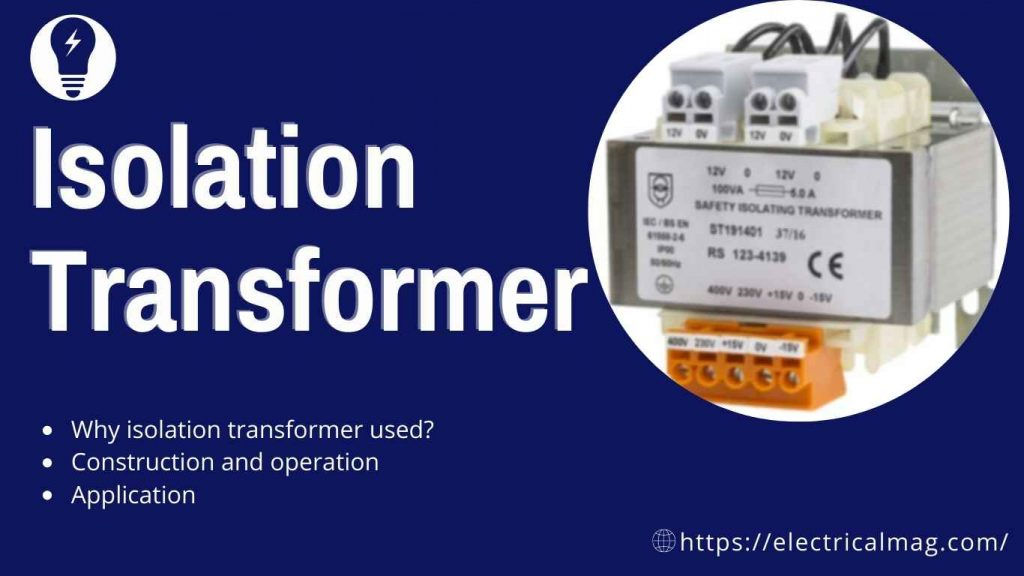 isolation transformer uses for human safety and equipment safety