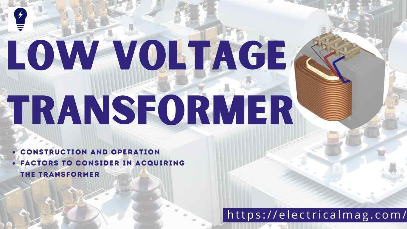 Low Voltage Transformer uses