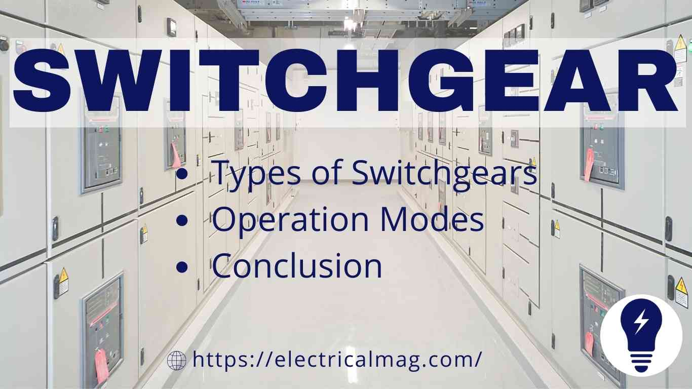 purpose and types of switchgear