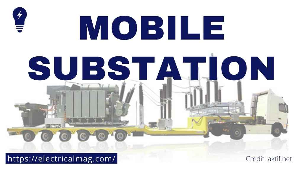 mobile substation purpose
