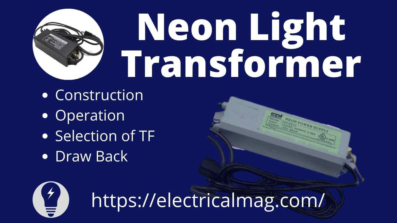 Neon light transformer